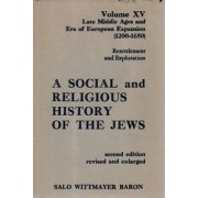 Social and Religious History of the Jews by Salo W. Baron