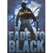 Fade to Black by Alex Flinn