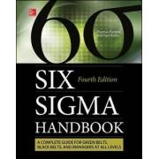 The Six Sigma Handbook by Thomas Pyzdek