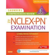 Saunders Comprehensive Review for the NCLEX-Pn Examination by Linda Anne Silvestri