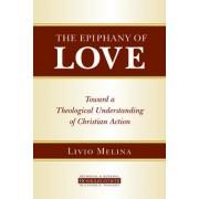 The Epiphany of Love by Livio Melina