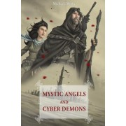 Mystic Angels and Cyber Demons