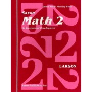 Saxon Math 2 an Incremental Development Home Study Meeting Book by Nancy Larson