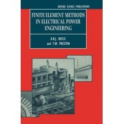 Finite Element Methods in Electrical Power Engineering by A.B.J. Reece
