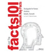 Studyguide for Human Anatomy by Saladin, Kenneth, ISBN 9780073378299