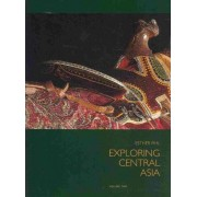Exploring Central Asia by Esther Fihl