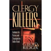Clergy Killers by G.Lloyd Rediger