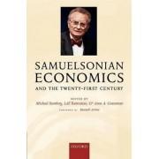 Samuelsonian Economics and the Twenty-First Century by Distinguished Professor of Economics Lubin Business School Michael Szenberg