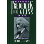 The Oxford Frederick Douglass Reader by Frederick Douglass