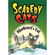 Bluebeard's Cat - Scaredy Cats by Shoo Rayner