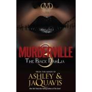 Murderville 3: The Black Dahlia by JaQuavis Ashley