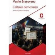 Calitatea democratiei si cultura politica in Romania - Vasile Brasovanu