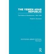 The Yemen Arab Republic: The Politics of Development, 1962-1986