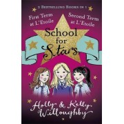 First and Second Term at l'Etoile: Books 1 and 2 by Holly Willoughby