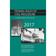 Federal Rules of Civil Procedure and Selected Other Procedural Provisions by Kevin Clermont