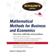 Schaum's Outline of Mathematical Methods for Business and Economics by Edward T. Dowling