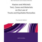 Hayton and Mitchell on the Law of Trusts & Equitable Remedies by Charles Mitchell