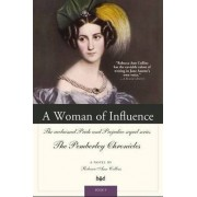A Woman of Influence by Rebecca Ann Collins