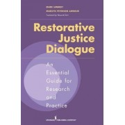Restorative Justice Dialogue by Mark Umbreit