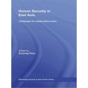 Human Security in East Asia by Sorpong Peou