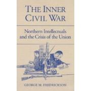 The Inner Civil War by George M. Fredrickson