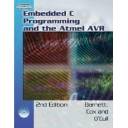 Embedded C Programming and the Atmel AVR by Richard Barnett