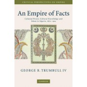 An Empire of Facts by George R. Trumbull