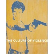 Culture of Violence by James Cain
