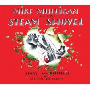 Mike Mulligan and His Steam Shovel Lap Board Book by Virginia Burton