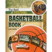 The Best of Everything Basketball Book by Nate LeBoutillier