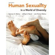 Human Sexuality in a World of Diversity (Paper) Plus New Mypsychlab with Etext -- Access Card Package by Spencer A Rathus