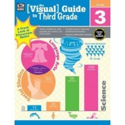 The Visual Guide to Third Grade by Thinking Kids