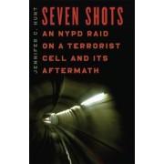 Seven Shots by Jennifer C. Hunt