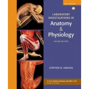 Laboratory Investigations in Anatomy & Physiology, Pig Version by Stephen N. Sarikas