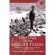 Survival in the Killing Fields by Haing S. Ngor