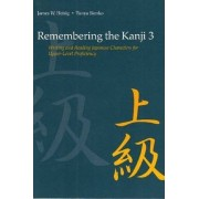 Remembering the Kanji by James W. Heisig