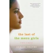 The Last of the Menu Girls by MS Denise Chavez