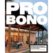 The Power of Pro Bono by John Cary
