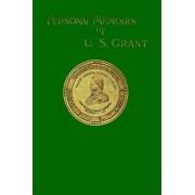 Personal Memoirs of U. S. Grant by Ulysses S. Grant