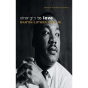 Strength to Love by Jr. Martin Luther King