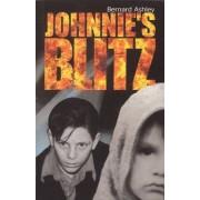Johnnie's Blitz by Bernard Ashley