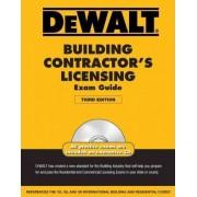 Dewalt Building Contractor's Licensing Exam Guide by American Contractors Exam Services