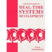 A Practical Guide to Real Time Systems Development by Sylvia Goldsmith
