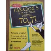 Paradox 5 Sub Windows Pentru To(n)ti 81 - John Kaufeld