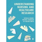 Understanding Nursing and Healthcare Research by Patricia Cronin