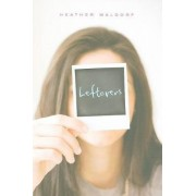 Leftovers by Heather Waldorf