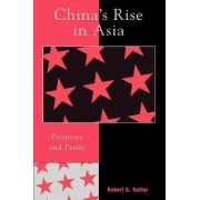 China's Rise in Asia by Robert G. Sutter