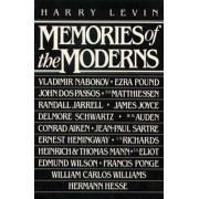 Memories of the Moderns: Critical Essays by Harry Levin