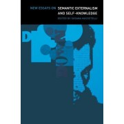 New Essays on Semantic Externalism and Self-Knowledge by Susana Nuccetelli