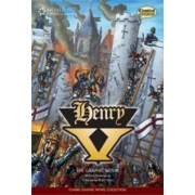 Henry V: Classic Graphic Novel Collection by Classical Comics